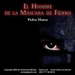 El Hombre de la Máscara de Fierro [The Man in the Iron Mask]