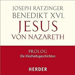 Jesus von Nazareth, Prolog: Die Kindheitsgeschichten