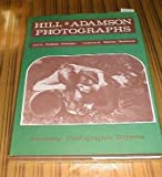 img - for Hill and Adamson Photographs (Academy photographic editions) book / textbook / text book