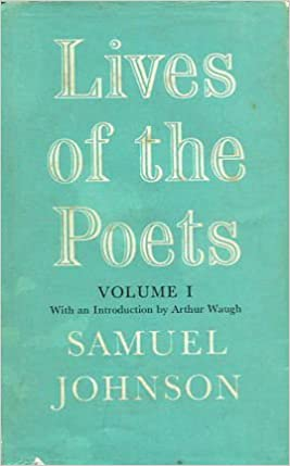 Lives of the English Poets: v. 1 (World's Classics)