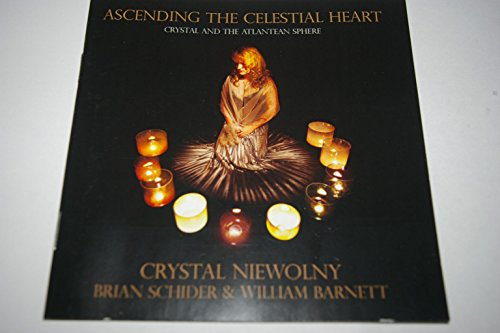 Ascending The Celestial Heart -- Crystal And The Atlantean - Crystal Ascending