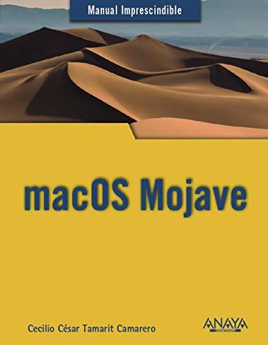 [ PDF / Epub ] ☁ macOS Mojave (Guías Prácticas) Autor Cecilio C sar Tamarit Camarero – Plummovies.info