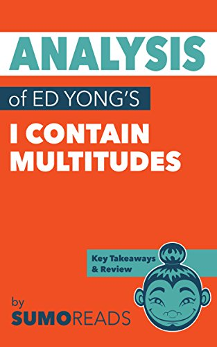 Analysis of Ed Yong's I Contain Multitudes: with Key Takeaways