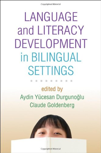 Language and Literacy Development in Bilingual Settings (Challenges in Language and Literacy) by The Guilford Press