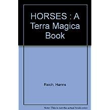 HORSES : A Terra Magica Book