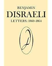 Benjamin Disraeli Letters: 1860-1864, Volume VIII