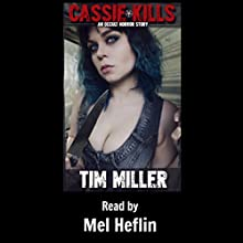 Cassie Kills: An Occult Horror Story Audiobook by Tim Miller Narrated by Mel Heflin