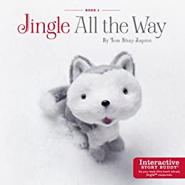 Jingle All the Way by [Shay-Zapien, Tom]