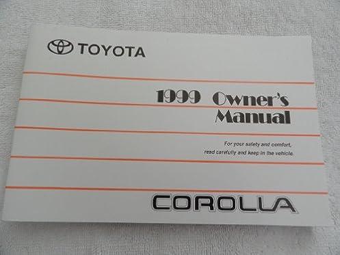 1999 toyota corolla owner s manual toyota amazon com books rh amazon com 1999 toyota corolla owners manual pdf free 1999 toyota corolla service manual pdf