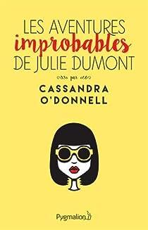 Les Aventures Improbables de Julie Dumont par O'Donnell