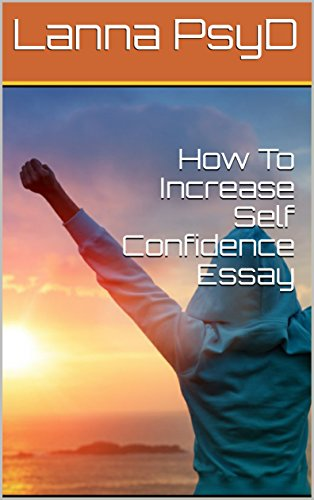 How To Write A Proposal Essay Paper How To Increase Self Confidence Essay By Psyd Lanna  English As A World Language Essay also Hamlet Essay Thesis Amazoncom How To Increase Self Confidence Essay Ebook Lanna Psyd  Buy An Essay Paper