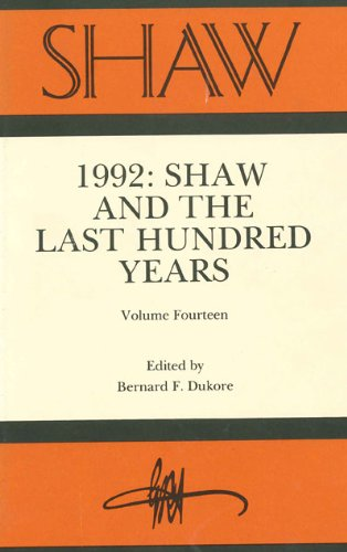 SHAW: The Annual of Bernard Shaw Studies, Vol. 14: Shaw and the Last Hundred Years
