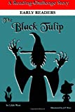 The Black Tulip, Lilah West, 146092438X