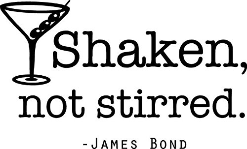 James Bond Vinyl Wall Decal - Shaken not Stirred Martini Movie Quote | 20''x14'' [FBA JB1] by DS Inspirational Decals