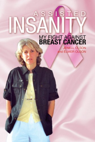 Download Assisted Insanity: My Fight Against Breast Cancer ebook