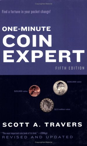 The One-Minute Coin Expert, Edition #5 pdf epub