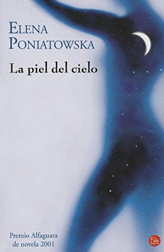 la-piel-del-cielo-narrativa-punto-de-lectura-spanish-edition
