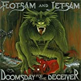 Flotsam and Jetsam: Doomsday for the Deceiver (Audio CD)