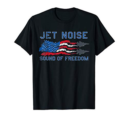 - Sound of Freedom Jet Noise American US Flag T-Shirt