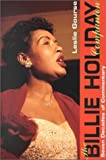 The Billie Holiday Companion: Seven Decades of Commentary