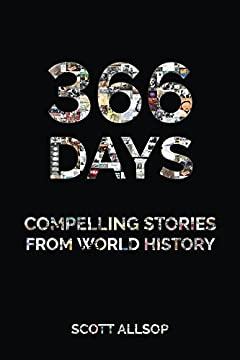 366 Days: Compelling Stories From World History