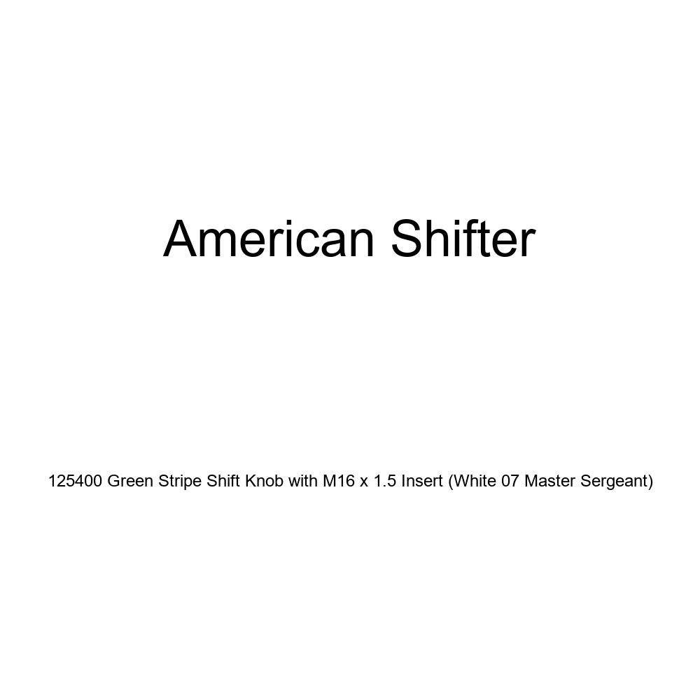 White 07 Master Sergeant American Shifter 125400 Green Stripe Shift Knob with M16 x 1.5 Insert