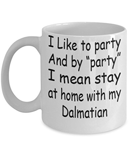 My Dog Dalmatian Gifts 11oz Coffee Mug - I Mean Stay At Home - Best Inspirational Gifts and Sarcasm Pet Lover