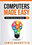 [1983154830] [9781983154836] Computers Made Easy: From Dummy To Geek-Paperback