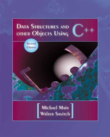 Data Structures and Other Objects Using C++ (2nd Edition) by Addison Wesley