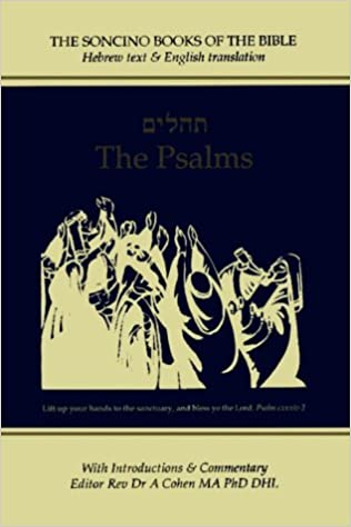The Psalms: Hebrew Text & English Translation, With an