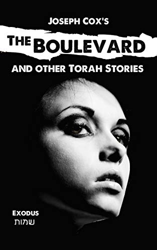 The Boulevard: and other Torah stories (Joseph Cox's Torah Shorts Book - Boulevard Single