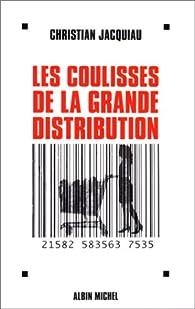 Les coulisses de la grande distribution par Christian Jacquiau