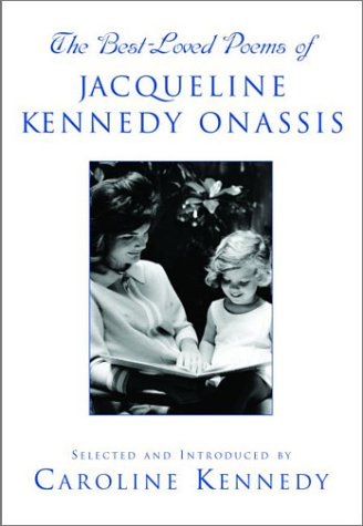 The Best Loved Poems of Jacqueline Kennedy-Onassis