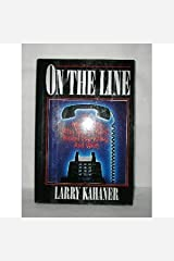 On the Line: The Men of McI--Who Took on At&T, Risked Everything, and Won by Larry Kahaner (1986-03-01) Hardcover