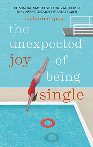 The Unexpected Joy of Being Single: Locating happily-single - Serenity Single