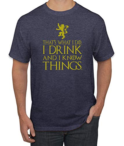 Gold That's What I Do I Drink I Know Things GoT Tyrion | Mens Pop Culture Graphic T-Shirt, Vintage Heather Navy, X-Large ()