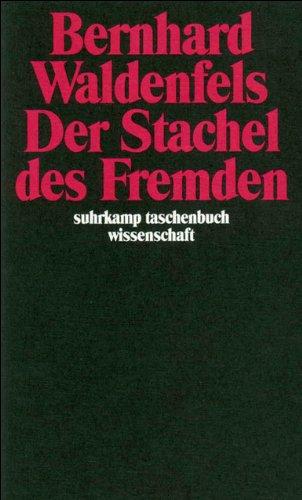 Der Stachel des Fremden (suhrkamp taschenbuch wissenschaft) Taschenbuch – 24. April 1990 Bernhard Waldenfels Suhrkamp Verlag 3518284681 20.