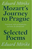Mozart's Journey to Prague and Selected Poems, Morike, Eduard, 1870352823