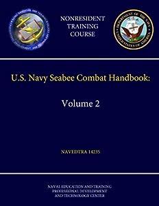 U.S. Navy Seabee Combat Handbook: Volume 2 - Navedtra 14235 (Nonresident Training Course) from lulu.com