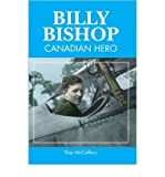 img - for [(Billy Bishop: Canadian Hero )] [Author: Dan McCaffery] [Jan-2011] book / textbook / text book