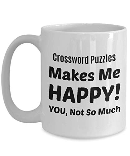 CROSSWORD PUZZLES Coffee Mug - Crossword Puzzles Makes Me Happy - You Not So Much -