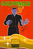 Goldfinger (The James Bond Classic Library)