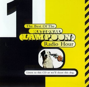 Buy This Box or We'll Shoot This Dog: The Best of the National Lampoon Radio Hour by Rhino