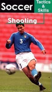 Soccer Tactics & Skills - Shooting
