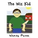 The Wiz Kid, Wendy Parks, 1462653340