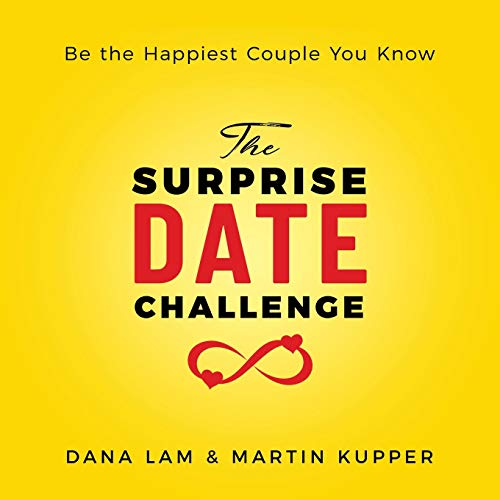 The Surprise Date Challenge: Be the Happiest Couple You Know