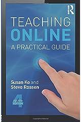 Online & Blended Learning: Teaching Online (Volume 3) Paperback