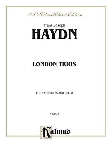 Four London Trios for Two Flutes and Cello (Kalmus Edition)