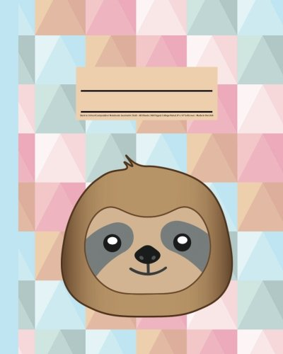 """Back To School Composition Notebook: Geometric Sloth: - 80 Sheets (160 Pages) Primary Ruled With Illustration Box, Printed In Grey, 8"""" X 10"""" Softcover - Made In The Usa -"""