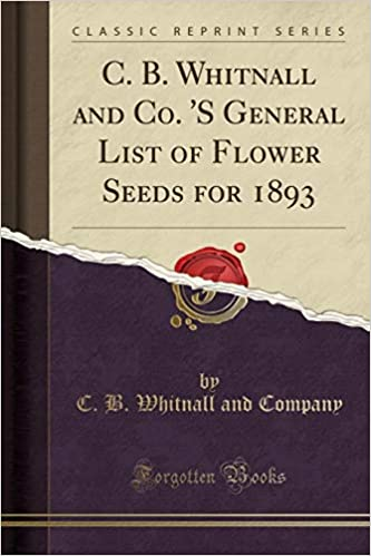 Como Descargar Libros En C. B. Whitnall And Co. 's General List Of Flower Seeds For 1893 Epub Libres Gratis
